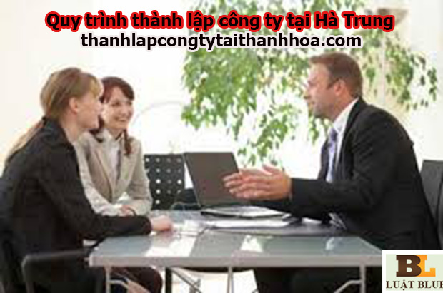 Quy trinh thành lập công ty tại hà trung